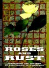 Roses & Rust: Redefining the Essence of Leadership in a New Age - David Clancy, Robert Webber