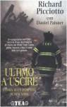 Ultimo a uscire - Richard Picciotto, Daniel Paisner, Lidia Perria