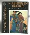 The Abhorsen Trilogy (The Abhorsen Trilogy, #1-3) - Garth Nix