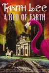 A Bed of Earth: Conflict and Compromise - Tanith Lee