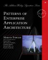Patterns of Enterprise Application Architecture (Addison-Wesley Signature Series (Fowler)) - Martin Fowler
