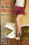 Under Mr Nolans Bed (Under Mr. Nolan's Bed, #1) - Selena Kitt