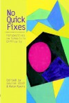 No Quick Fixes - Louise Stoll