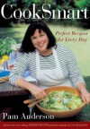 CookSmart: Perfect Recipes for Every Day - Pam Anderson