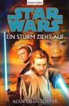 Star Wars: Ein Sturm zieht auf - Alan Dean Foster, Michael Nagula