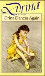 Drina Dances Again - Jean Estoril