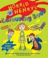 Horrid Henry's Colouring Book - Francesca Simon
