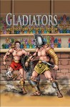 Gladiators and the Story of the Colosseum - Nicholas J. Saunders