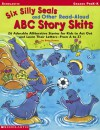 Six Silly Seals And Other Read-aloud Abc Story Skits - Betsy Franco, Betsy Franco