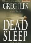 Dead Sleep - Greg Iles, Susie Breck