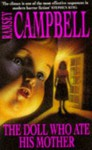 The Doll Who Ate His Mother - Ramsey Campbell