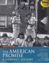 American Promise Compact 3e V2 & Reading the American Past 3e V2 - James L. Roark, Michael P. Johnson, Patricia Cline Cohen