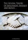 The General Theory of Employment, Interest, and Money (Mass Market) - John Maynard Keynes