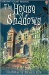 House of Shadows - Katie Daynes, Karen Dolby