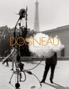 Doisneau: Portraits of the Artists - Robert Doisneau