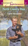North Country Man - Carrie Alexander