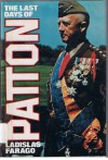 The Last Days of Patton - Ladislas Farago