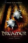 Dreamer (Advance Reader's Copy) - Mark Teppo