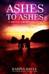 Ashes to Ashes (Experiment in Terror #8) - Karina Halle