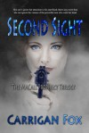 Second Sight (The MaCall Prophecy Trilogy #2) - Carrigan Fox
