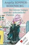 Der kleine Vampir und der unheimliche Patient (German Edition) - Angela Sommer-Bodenburg