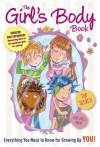 Girls Body Book - Kelli Dunham, Laura Tallardy