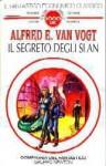 Il segreto degli Slan - A.E. van Vogt, Gianni Pilo