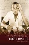 The Complete Verse of Noel Coward - Noël Coward, Barry Day