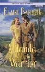 Miranda and the Warrior (Avon True Romance) - Elaine Barbieri