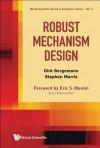 Robust Mechanism Design: The Role of Private Information and Higher Order Beliefs - Dirk Bergemann, Stephen Morris