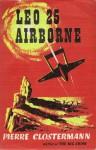 Leo 25 Airborne - Pierre Clostermann, Paul Wright