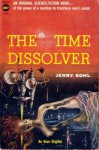 The Time Dissolver - Jerry Sohl