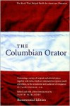 The Columbian Orator - David W. Blight