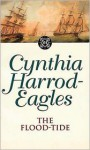 The Flood-Tide - Cynthia Harrod-Eagles