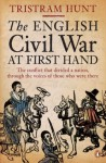 The English Civil War At First Hand - Tristram Hunt