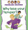 Why Lose Your Temper? - Janine Amos