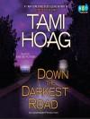 Down the Darkest Road (Oak Knoll #3) - Tami Hoag, Peter Berkrot, Kirsten Potter