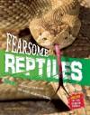 Fearsome Reptiles - Camilla De la Bédoyère, Camilla De La Baedoyaere