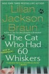 Cat Who Had 60 Whiskers (Cat Who... (Prebound)) - Lilian Jackson Braun