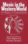 Music in the Western World: A History in Documents - Piero Weiss, Richard Taruskin