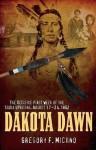 Dakota Dawn - Gregory Michno