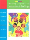 Drawing Together to Learn about Feelings - Marge Eaton Heegaard