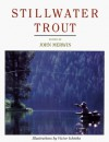 Stillwater Trout - John Merwin, Victor Ichioka