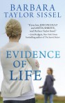 Evidence of Life - Barbara Taylor Sissel