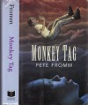Monkey Tag - Pete Fromm