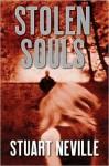 Stolen Souls (Jack Lennon Investigations #3) - Stuart Neville