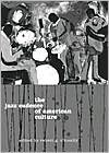 The Jazz Cadence of American Culture - Robert G. O'Meally