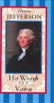 Thomas Jefferson: His Words and Vision (Americana Pocket Gift Editions) - Nick Beilenson, Thomas Jefferson