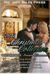 Victory Tales Press presents 2012 Christmas Collection, Sweet/Sensual - Cheryl Pierson, John Duncklee, Joshua R. Shinn, Stephanie Burkhart, Chuck Tyrell, Gerald Costlow, Karen Michelle Nutt