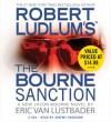 The Bourne Sanction - Eric Van Lustbader, Jeremy Davidson